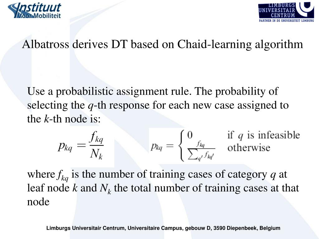 Albatross derives DT based on Chaid-learning algorithm