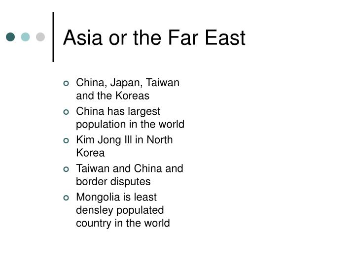 Asia or the Far East