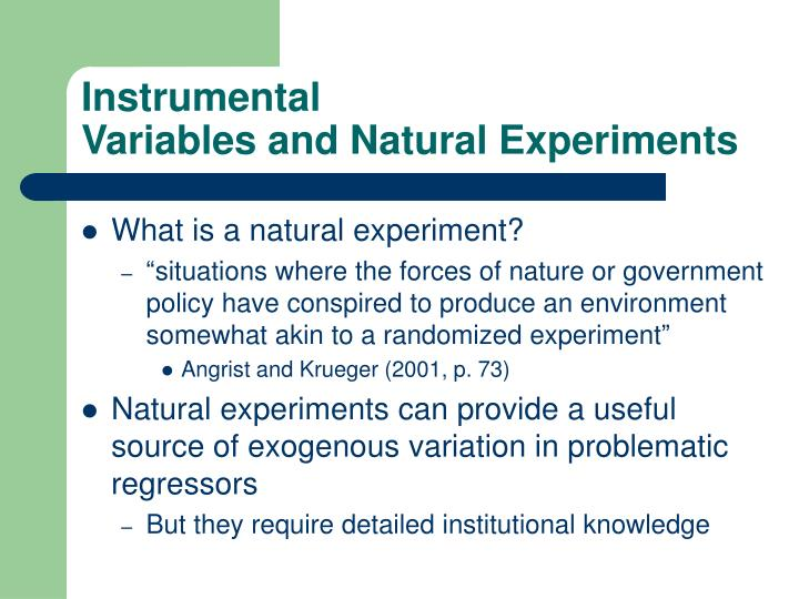 Instrumental variables and natural experiments