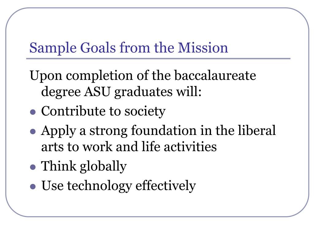 Sample Goals from the Mission