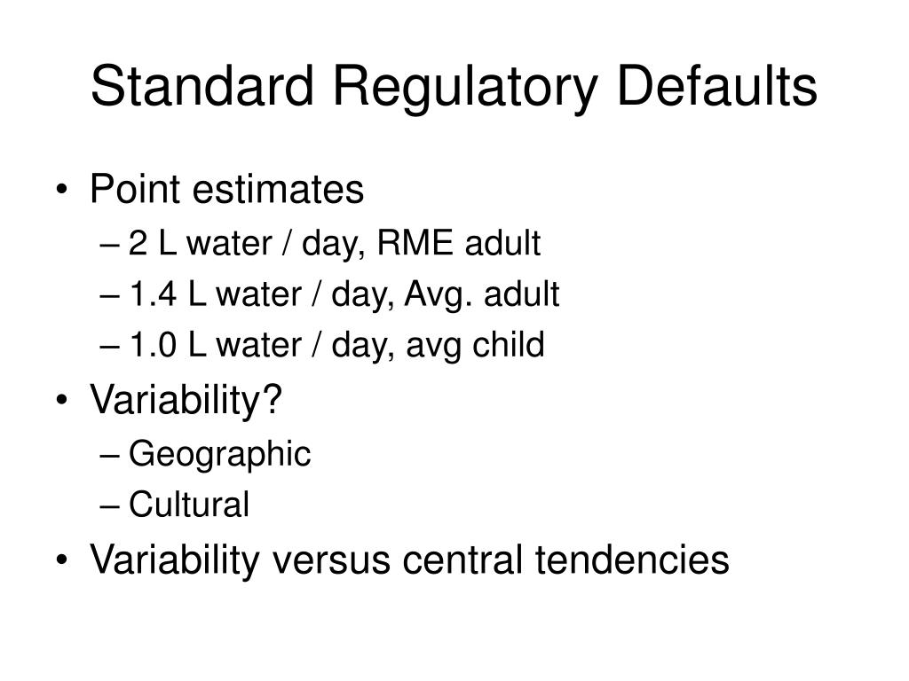 Standard Regulatory Defaults