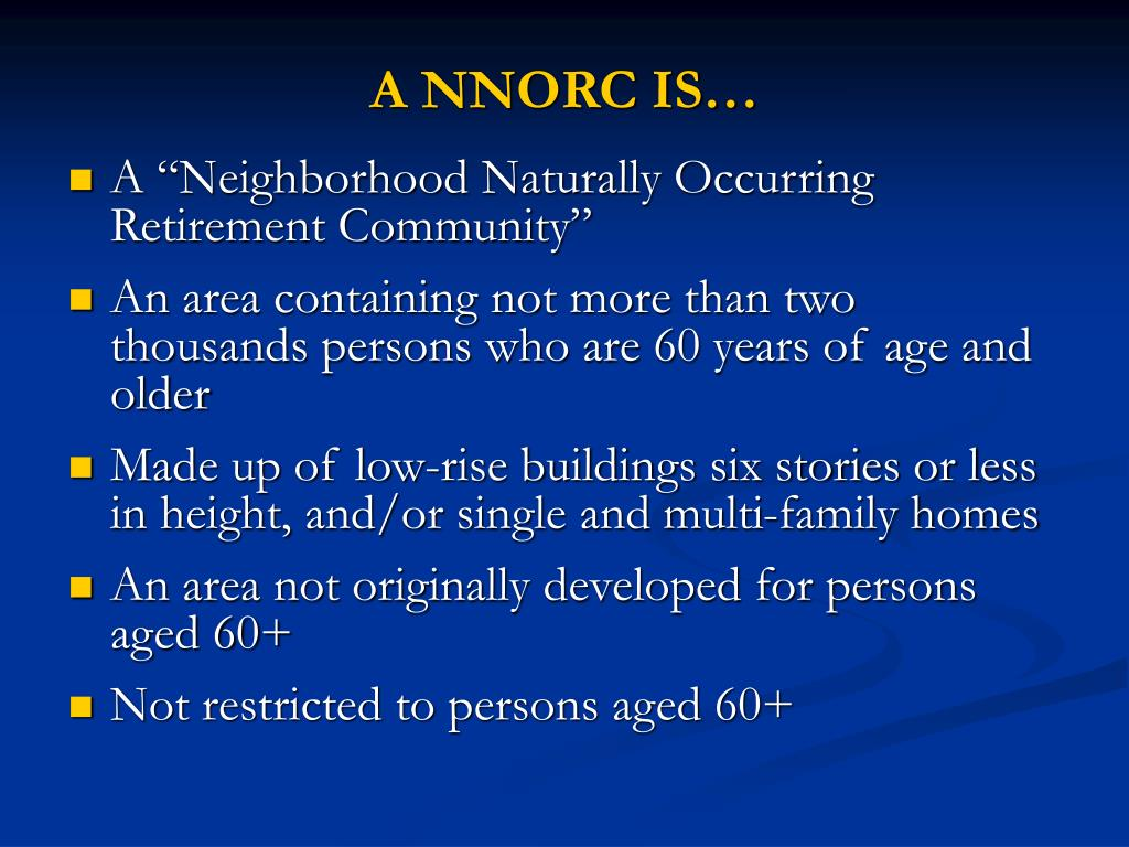 A NNORC IS…