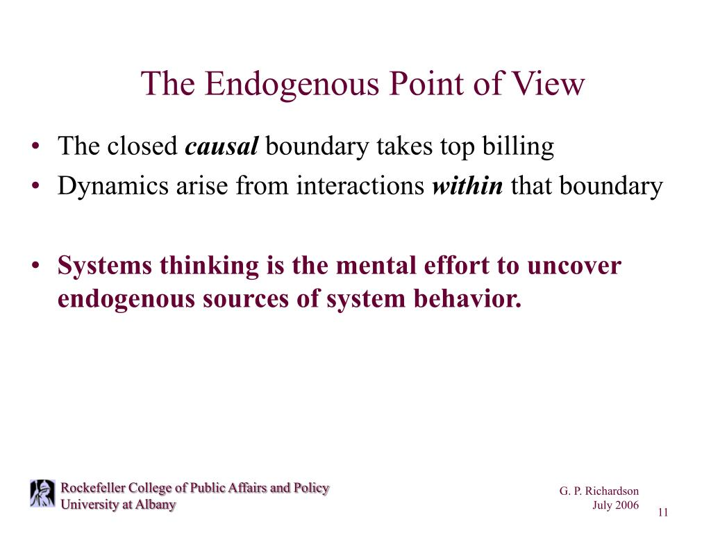 The Endogenous Point of View