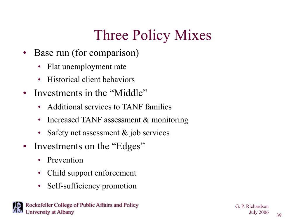 Three Policy Mixes