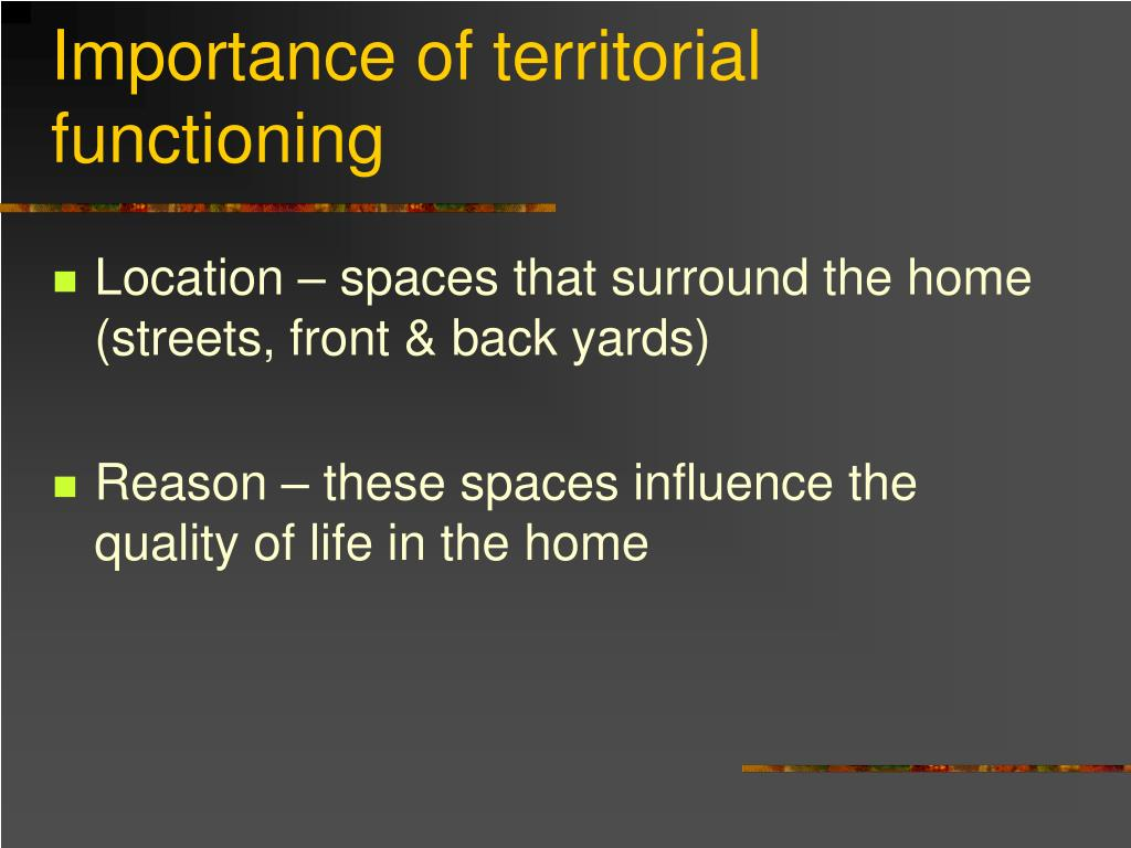 Importance of territorial functioning