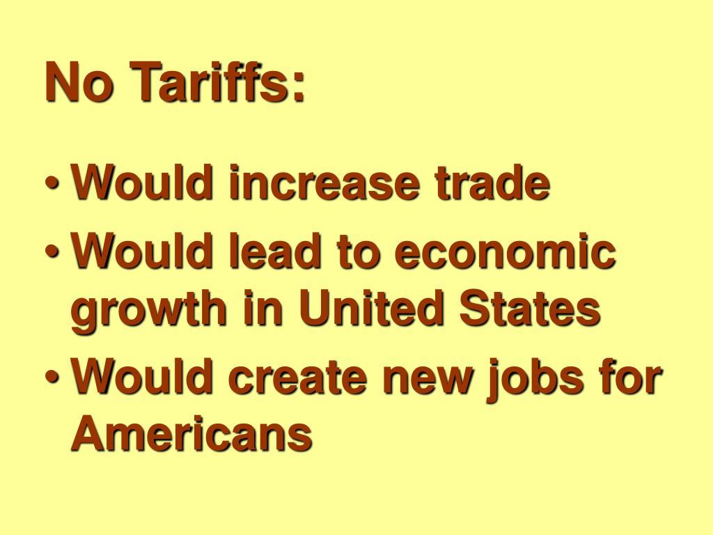 No Tariffs: