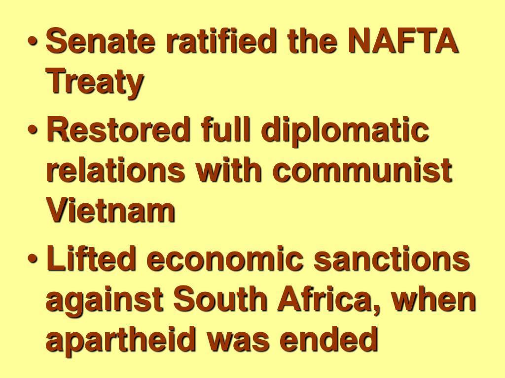 Senate ratified the NAFTA Treaty