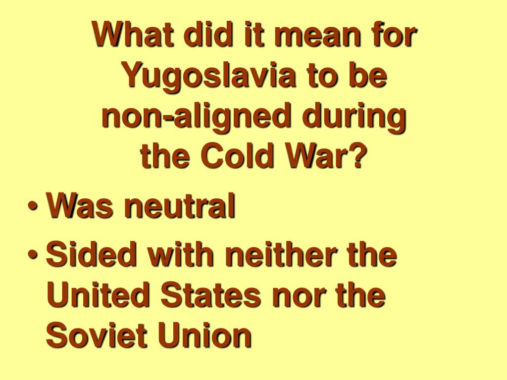 What did it mean for Yugoslavia to be