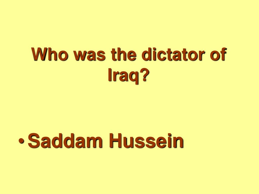 Who was the dictator of Iraq?