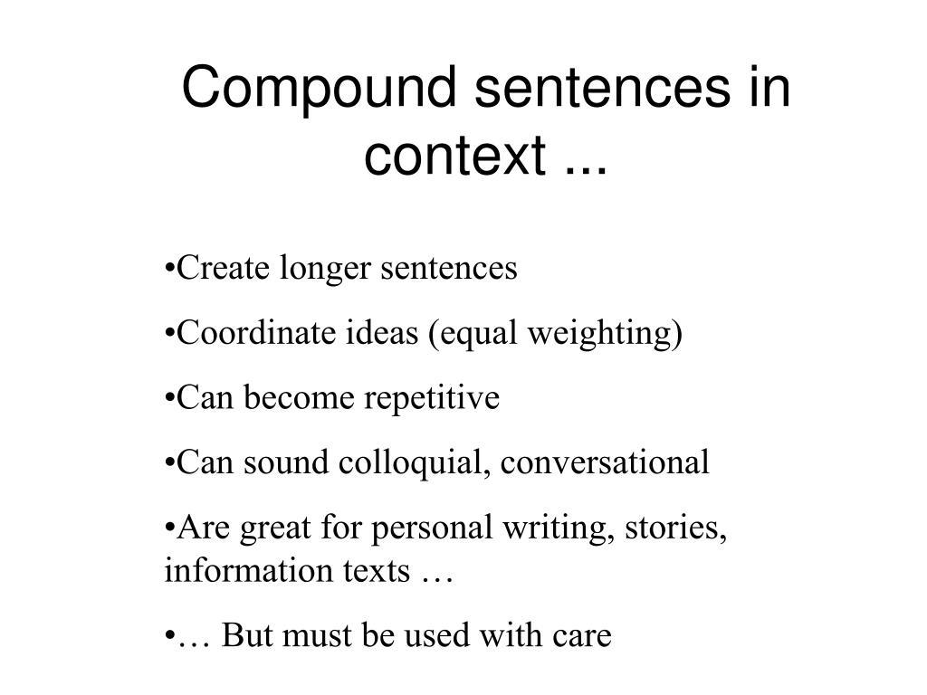 Compound sentences in context ...