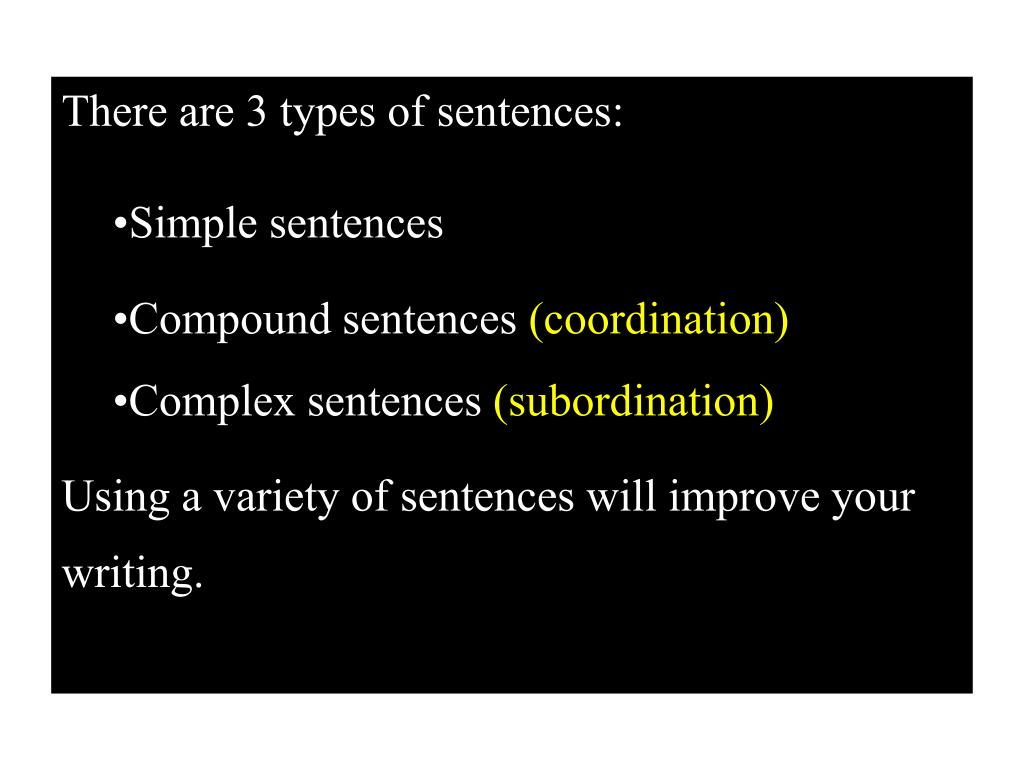 There are 3 types of sentences: