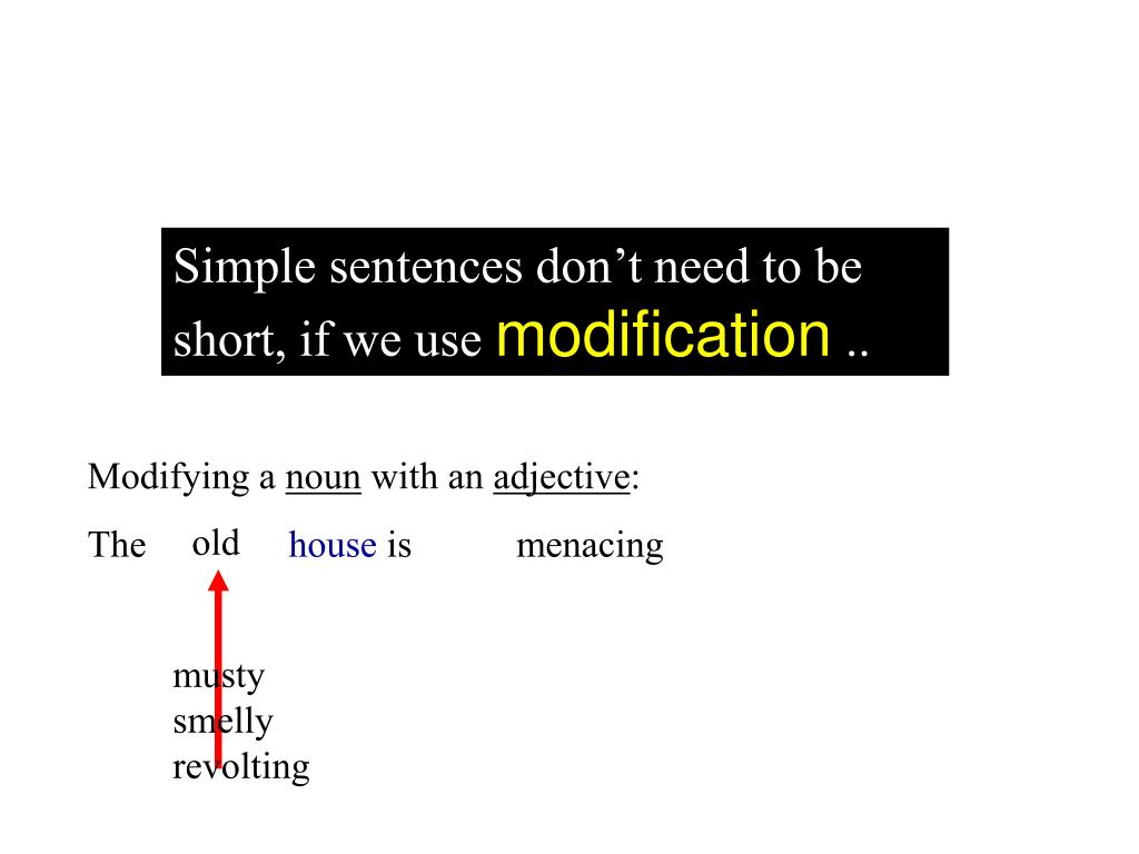 Simple sentences don't need to be short, if we use