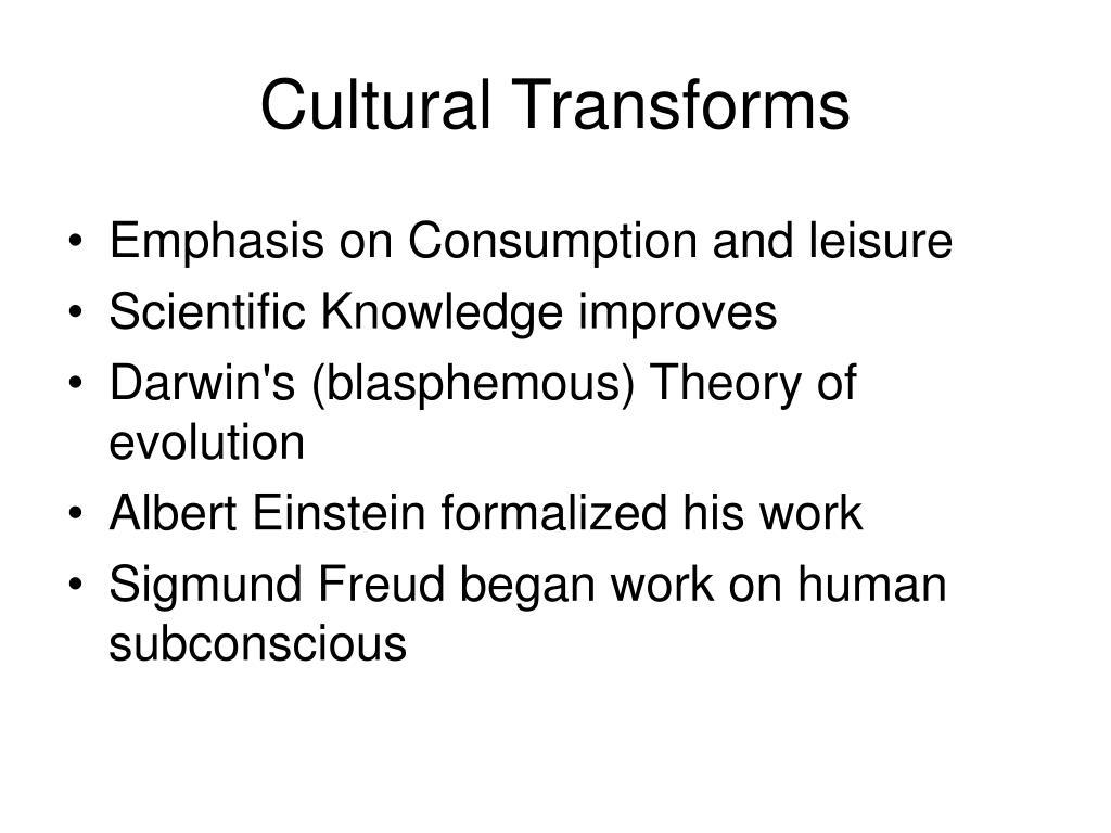 Cultural Transforms