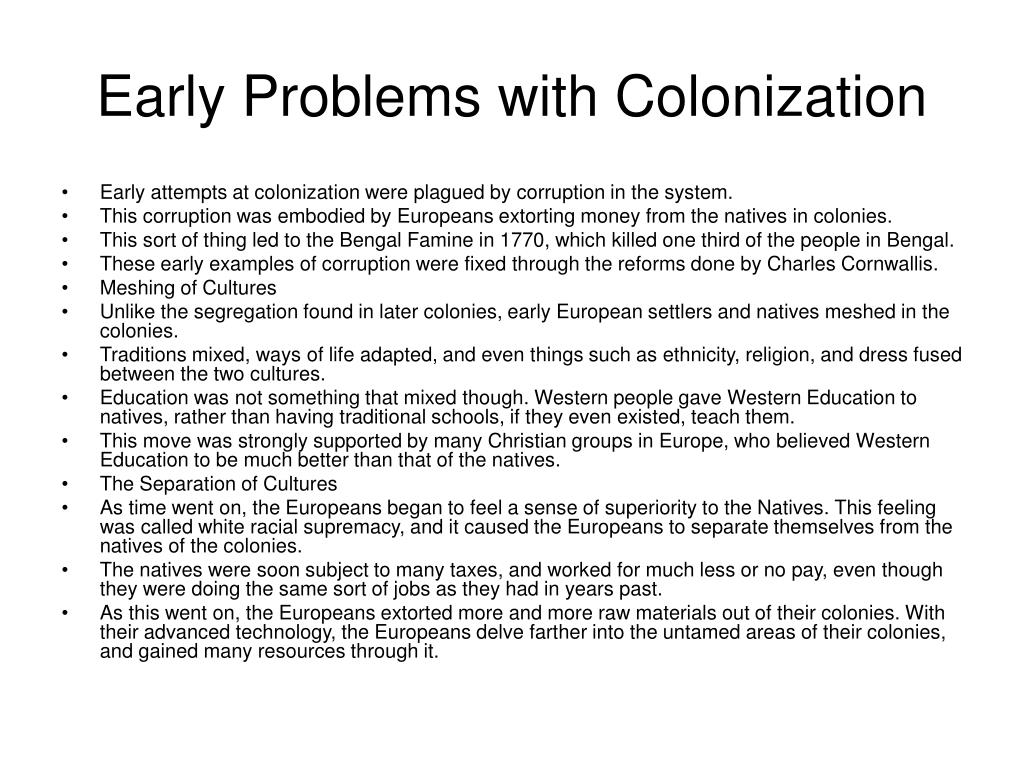 Early Problems with Colonization