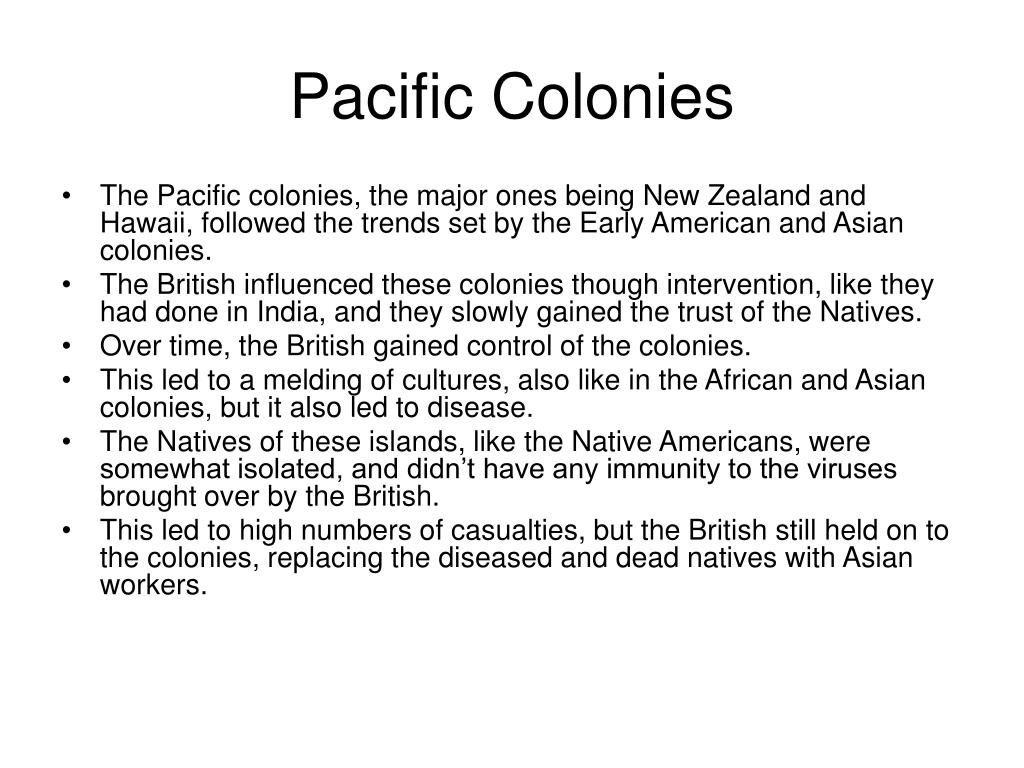 Pacific Colonies