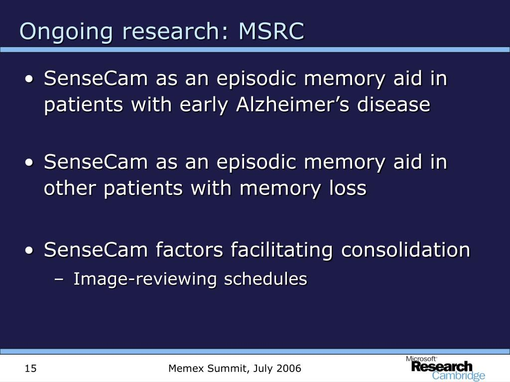 Ongoing research: MSRC