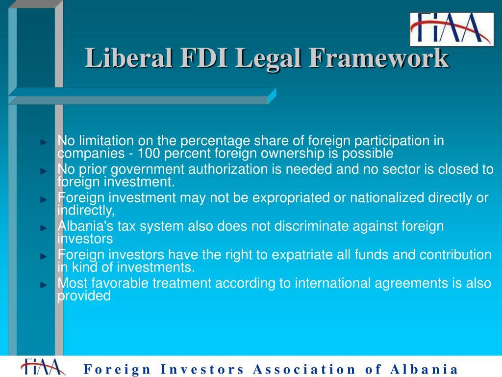 Liberal FDI Legal Framework