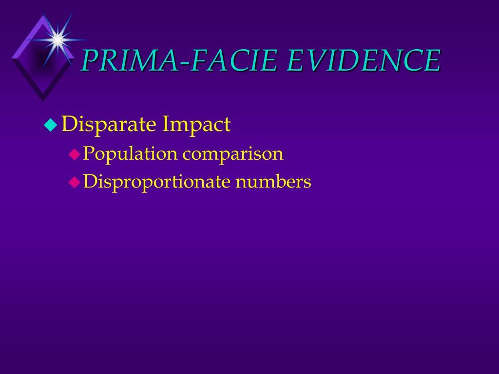 PRIMA-FACIE EVIDENCE