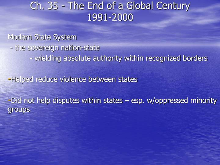 Ch 35 the end of a global century 1991 2000