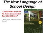 the new language of school design