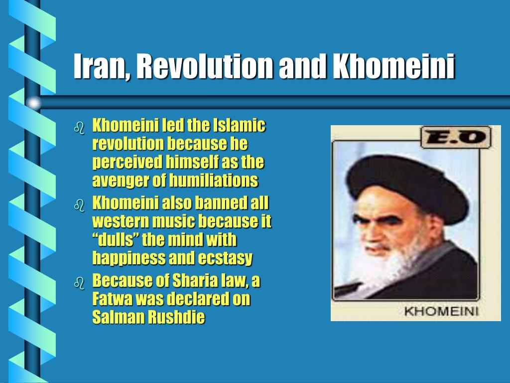 Iran, Revolution and Khomeini