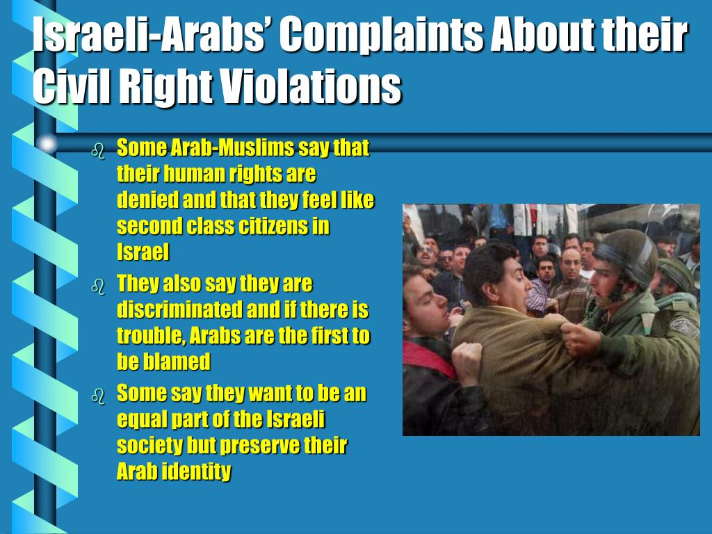 Israeli-Arabs' Complaints About their Civil Right Violations