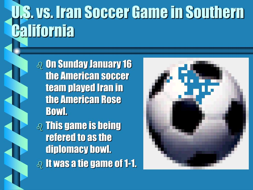 U.S. vs. Iran Soccer Game in Southern California
