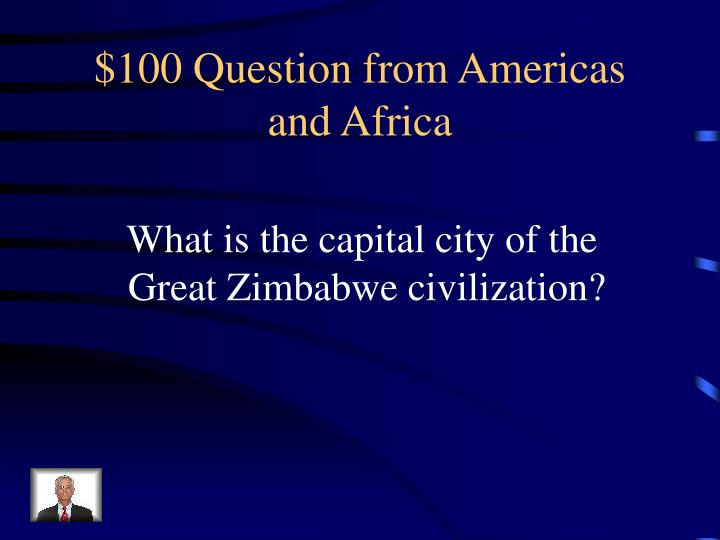 100 question from americas and africa