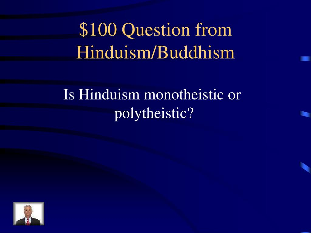 $100 Question from Hinduism/Buddhism