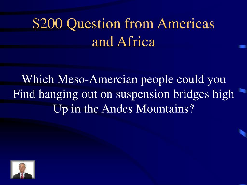 $200 Question from Americas and Africa