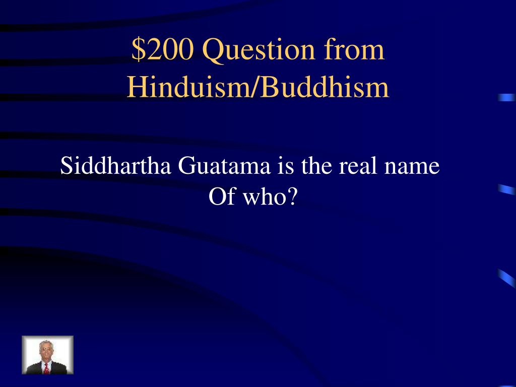 $200 Question from Hinduism/Buddhism