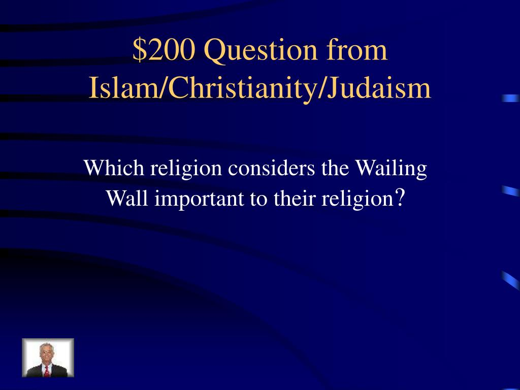 $200 Question from Islam/Christianity/Judaism