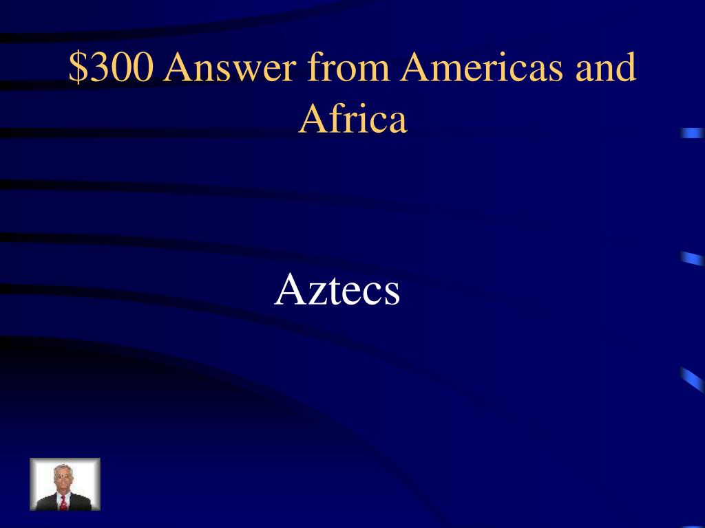 $300 Answer from Americas and Africa