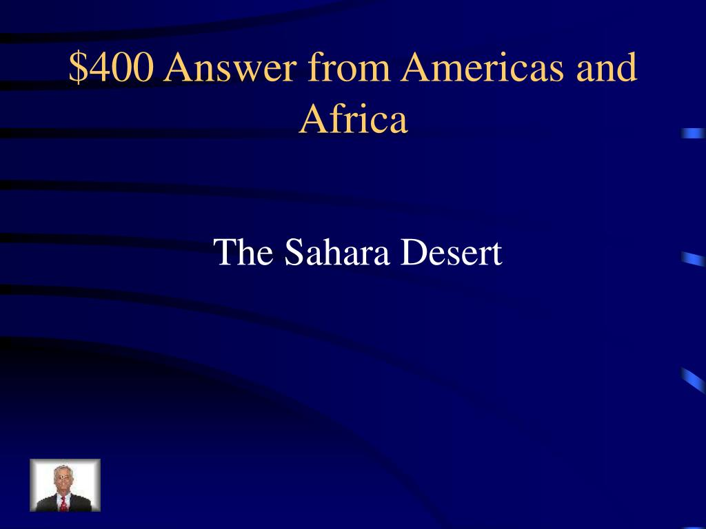 $400 Answer from Americas and Africa
