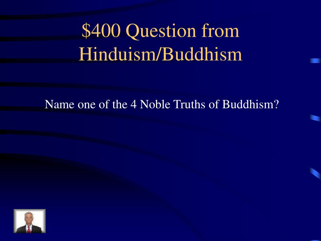 $400 Question from Hinduism/Buddhism