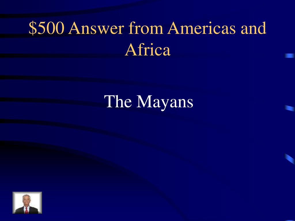 $500 Answer from Americas and Africa