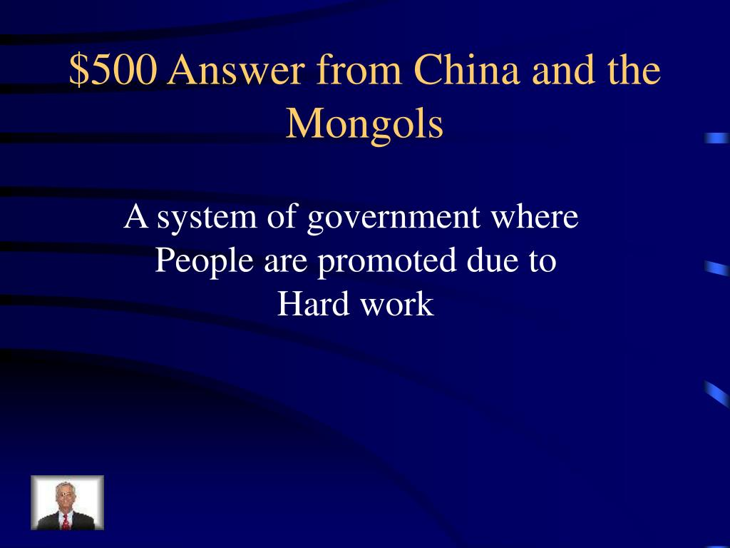 $500 Answer from China and the Mongols