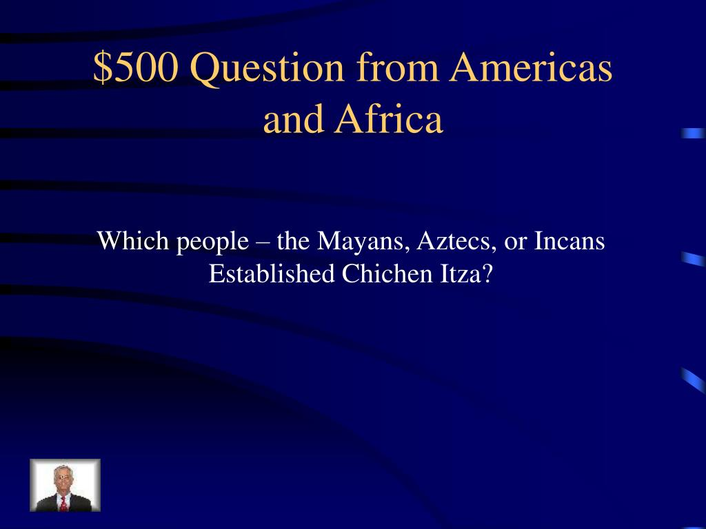$500 Question from Americas and Africa