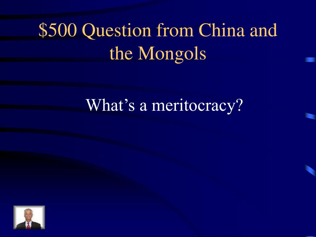 $500 Question from China and the Mongols