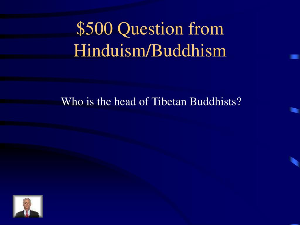 $500 Question from Hinduism/Buddhism