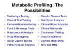 metabolic profiling the possibilities