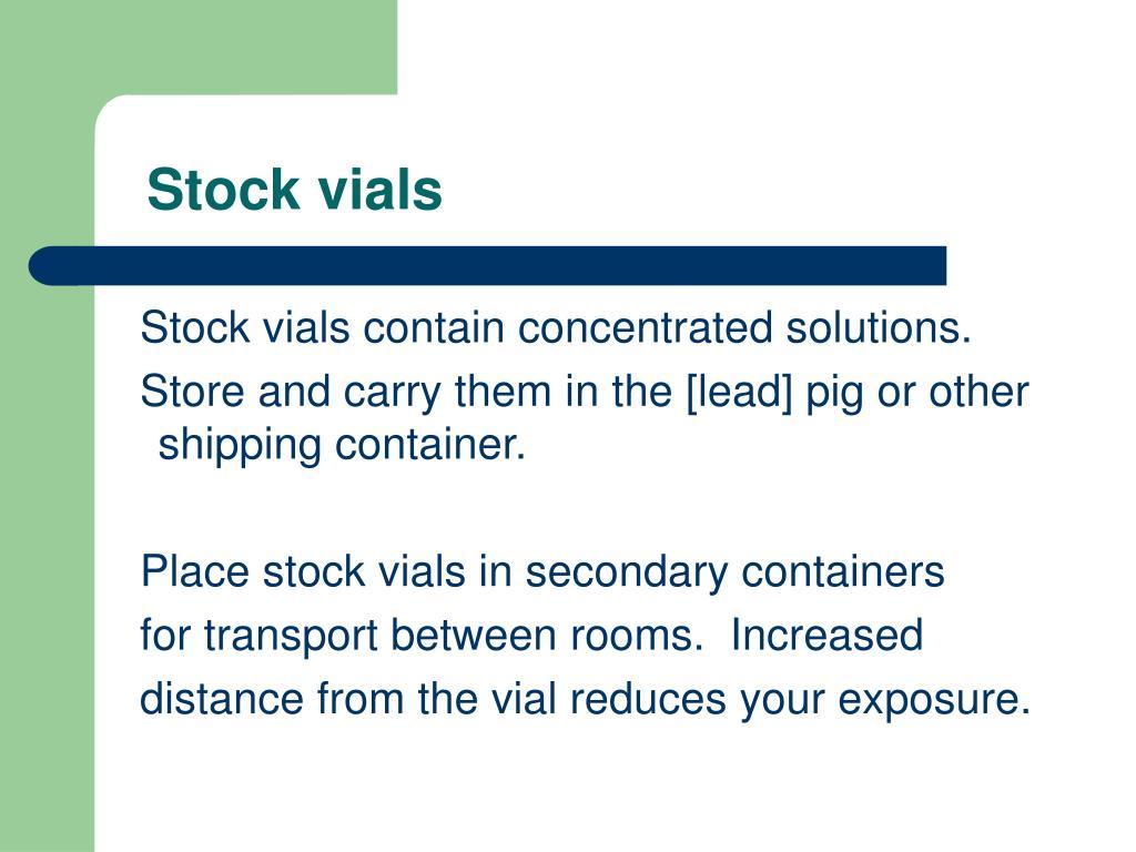 Stock vials