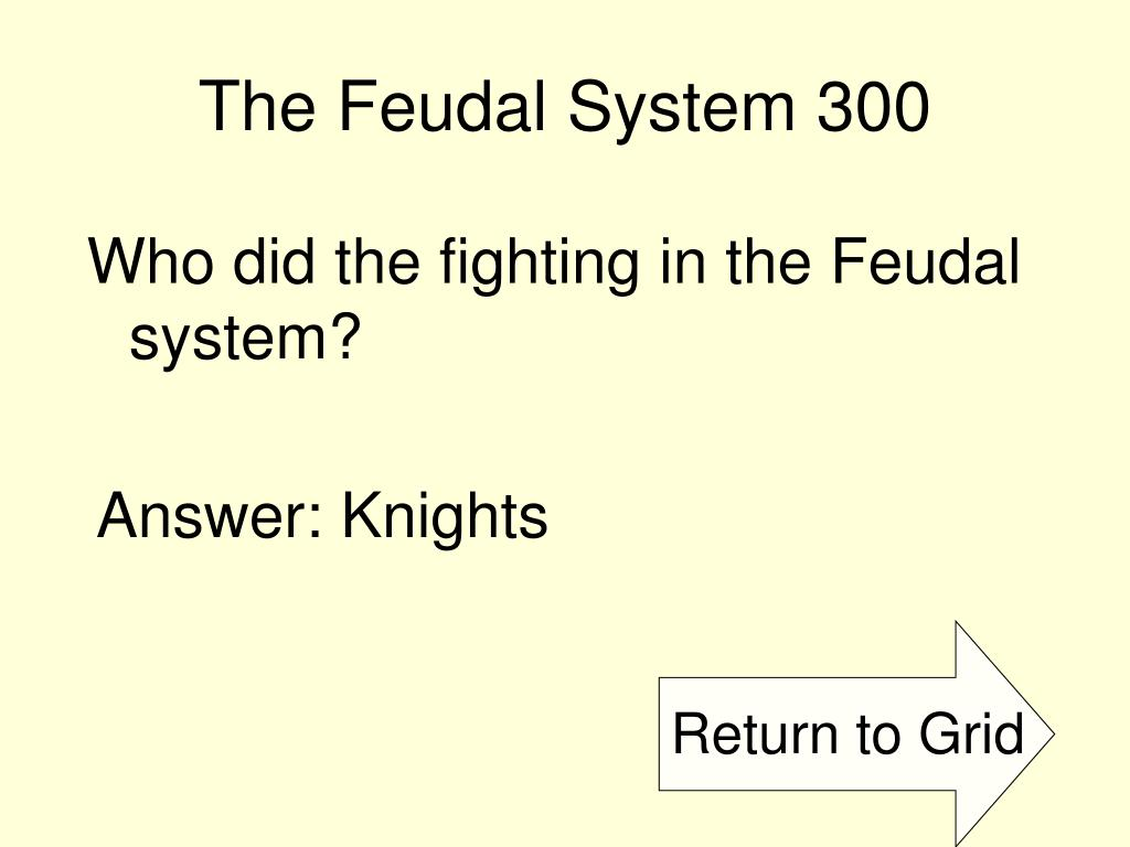 The Feudal System 300