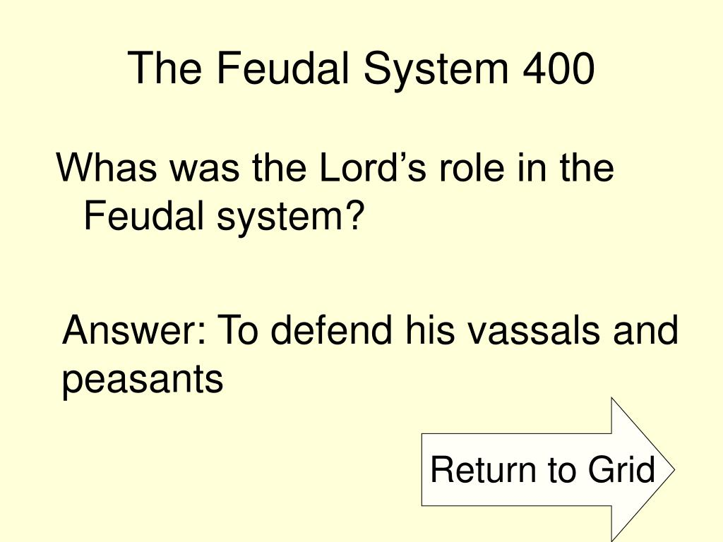 The Feudal System 400