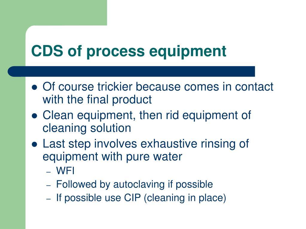 CDS of process equipment