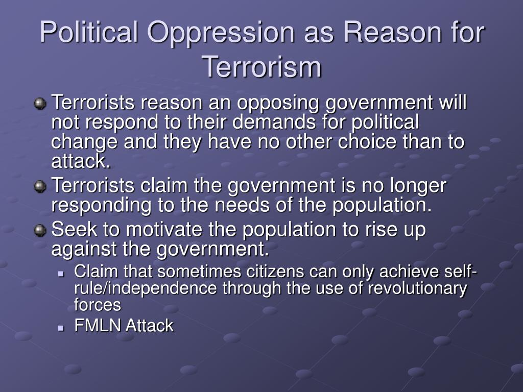 Political Oppression as Reason for Terrorism
