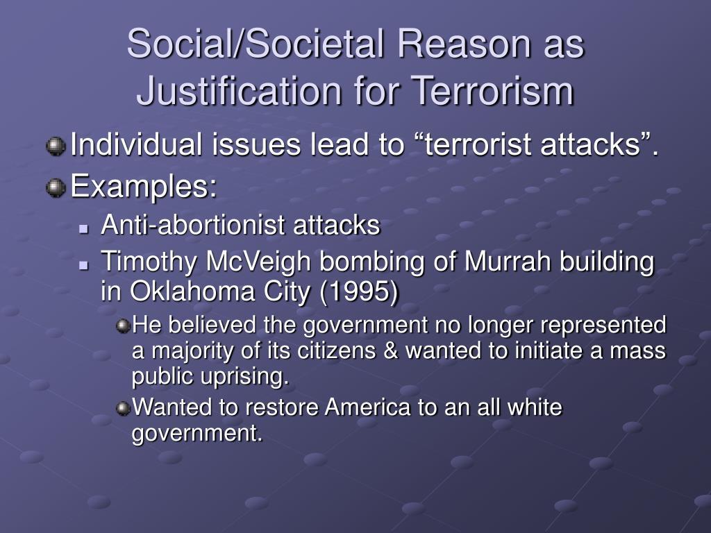 Social/Societal Reason as Justification for Terrorism