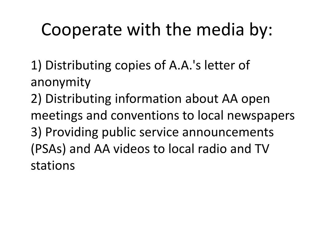 Cooperate with the media by: