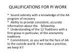 qualifications for pi work