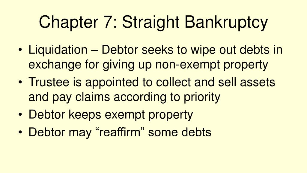 Chapter 7: Straight Bankruptcy